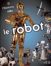 Et l'homme créa le robot - Couverture - Format classique