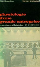 Physiologie D'Une Grande Entreprise. Collection : Questions D'Histoire Et D'Economie N° 29. - Couverture - Format classique