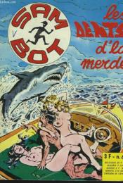 Sam Bot N°44. Les Dents De La Merde. - Couverture - Format classique