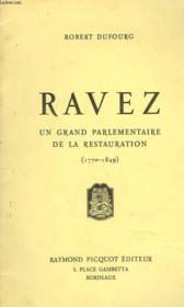 Ravez. Un Grand Parlementaire De La Restauration (1770-1849) - Couverture - Format classique