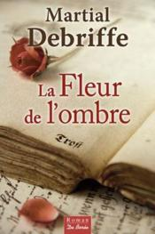 télécharger LA FLEUR DE L'OMBRE pdf epub mobi gratuit dans livres 57349640_11216678