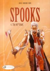 Spooks t.4 ; the 46th state  - Christian Rossi - Fabien Nury - Xavier Dorison