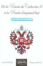 De La Russie De Catherine Ii A La Russie D'Aujourd'Hui 1762 Debut Du Xxie Siecle - Intérieur - Format classique