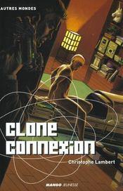 Clone Connexion - Intérieur - Format classique