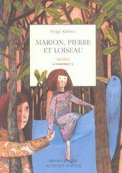 Marion, Pierre et loiseau - Intérieur - Format classique
