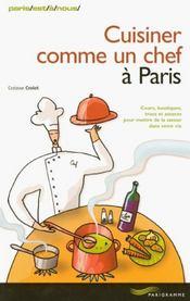 Cuisiner Comme Un Chef A Paris - Intérieur - Format classique
