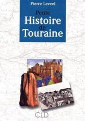 Petite Histoire De Touraine - Couverture - Format classique