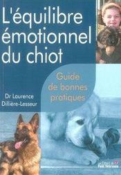 L'équilibre émotionnel du chiot ; guide de bonnes pratiques - Intérieur - Format classique