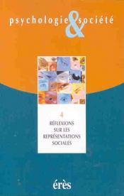 Psychologie Et Societe T.4 ; Reflexions Sur Les Representations Sociales T.2 - Intérieur - Format classique
