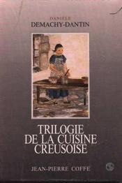 Trilogie De La Cuisine Creusoise - Couverture - Format classique
