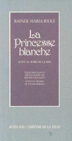 La Princesse Blanche Scene Au Bord De La Mer - Couverture - Format classique