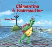 Les aventures de Clémentine ; Clémentine à Noirmoutier - Couverture - Format classique