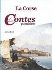 La Corse ; les contes populaires - Couverture - Format classique