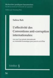Vente  L'effectivité des conventions anti-corruption internationales ; vers une cour pénale internationale en criminalité économique po  - Saliou Bah