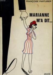 Marianne M'A Dit... - Couverture - Format classique