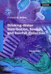 Vente livre :  Drinking-Water Distribution, Sewage, and Rainfall Collection (3rd Ed.)  - Francois G. Briere
