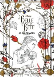 Vente  La Belle et la Bête ; 60 coloriages anti-stress  - Collectif Disney - Disney