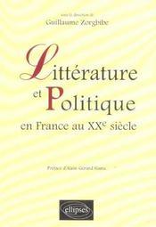 Litterature Et Politique En France Au Xxe Siecle - Intérieur - Format classique