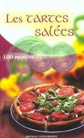 Les tartes salées ; 100 recettes - Intérieur - Format classique