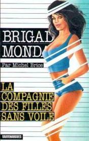 Brigade mondaine t.208 ; la compagnie des filles sans voile - Couverture - Format classique