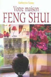 Votre Maison Feng Shui - Intérieur - Format classique