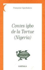 Contes igbo de la tortue (Nigeria) - Couverture - Format classique