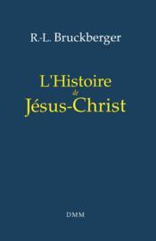 L histoire de jesus-christ - Couverture - Format classique