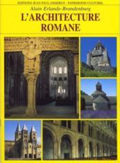 L'architecture romane - Couverture - Format classique