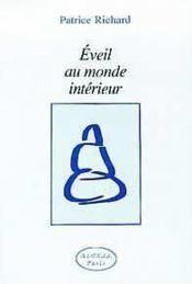 Eveil Au Monde Interieur - Couverture - Format classique