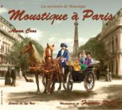 Les aventures de Moustique t.3 ; Moustique à Paris - Couverture - Format classique