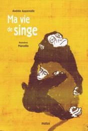 Ma vie de singe - Couverture - Format classique
