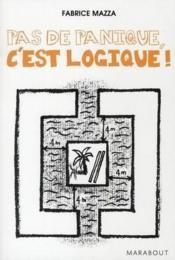 Pas De Panique C Est Logique. - Couverture - Format classique