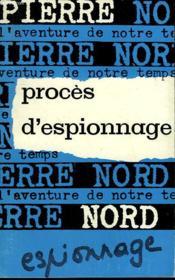 L'Aventure De Notre Temps N° 29 . Proces D'Espionnage. - Couverture - Format classique