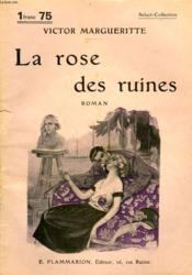 La Rose Des Ruines. Collection : Select Collection N° 122 - Couverture - Format classique