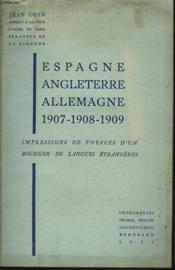 Impressions De Voyages D'Un Boursier De Langues Etrangeres. Espagne, Angleterre, Allemagne 1907-1908-1909. - Couverture - Format classique