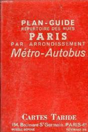 livre plan guide repertoire des rues paris par arrondissement metro autobus cartes taride. Black Bedroom Furniture Sets. Home Design Ideas