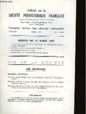 Bulletin De La Societe Prehistorique Francaise - Comptes Rendus Des Seances Mensuelles - Tome 64 - Annee 1967 - N°4 Avril - Couverture - Format classique