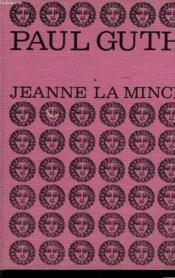 Jeanne La Mince - Couverture - Format classique