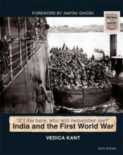 Vente livre :  India and the First World war  - Vedica Kant - Vedica Kant