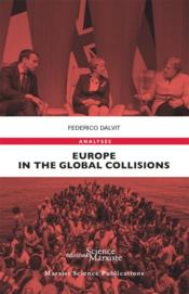 Vente livre :  Europe in the global collisions  - Federico Dalvit