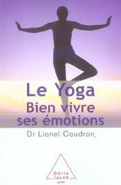 Le yoga; bien vivre ses émotions - Intérieur - Format classique