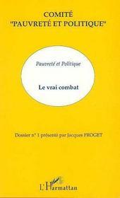 Pauvrete Et Politique Le Vrai Combat - Intérieur - Format classique