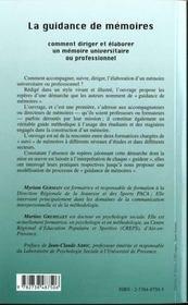 La Guidance De Memoires ; Comment Rediger Et Elaborer Un Memoire Universitaire Ou Professionnel - 4ème de couverture - Format classique
