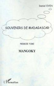 Souvenirs De Madagascar T.1 ; Mangoky - Couverture - Format classique