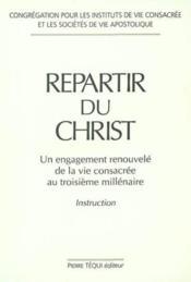 Repartir Du Christ - Couverture - Format classique
