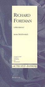 Apprendre t.10 ; Richard Foreman (abécédaire) - Couverture - Format classique