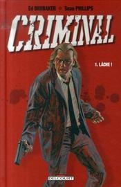 Criminal t.1 ; lâche - Intérieur - Format classique