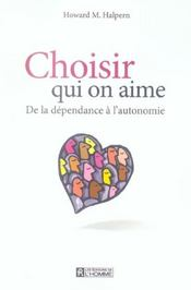 Choisir Qui On Aime De La Dependance A L'Autonomie - Intérieur - Format classique