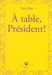 À table, Président ! - Intérieur - Format classique