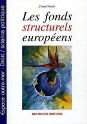 Les fonds structurels europeens - Couverture - Format classique